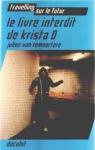 """Couverture du livre : """"Le livre interdit de Krista O"""""""