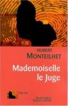 """Couverture du livre : """"Mademoiselle le juge"""""""