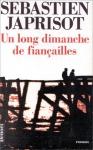 """Couverture du livre : """"Un long dimanche de fiançailles"""""""