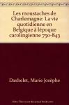 """Couverture du livre : """"Les moustaches de Charlemagne"""""""