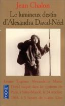 """Couverture du livre : """"Le lumineux destin d'Alexandra David-Neel"""""""