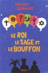"""Couverture du livre : """"Le roi, le sage et le bouffon"""""""