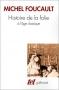 """Couverture du livre : """"Histoire de la folie à l'âge classique"""""""