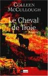 """Couverture du livre : """"Le cheval de Troie"""""""