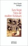 """Couverture du livre : """"Les sept vies de maître Eckhart"""""""