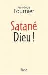 """Couverture du livre : """"Satané Dieu !"""""""