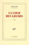 """Couverture du livre : """"La cour des grands"""""""