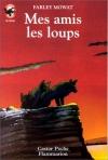 """Couverture du livre : """"Mes amis les loups"""""""