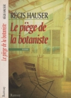 """Couverture du livre : """"Le piège de la botaniste"""""""