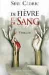 """Couverture du livre : """"De fièvre et de sang"""""""