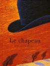 """Couverture du livre : """"Le chapeau"""""""