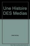 """Couverture du livre : """"Une histoire des médias"""""""