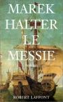 """Couverture du livre : """"Le Messie"""""""