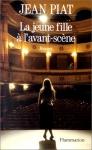 """Couverture du livre : """"La jeune fille à l'avant-scène"""""""