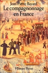 """Couverture du livre : """"Le compagnonnage en France"""""""