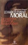 """Couverture du livre : """"Le harcèlement moral"""""""