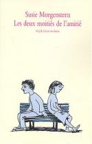 """Couverture du livre : """"Les deux moitiés de l'amitié"""""""