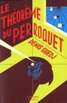 """Couverture du livre : """"Le théorème du perroquet"""""""