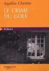 """Couverture du livre : """"Le crime du golf"""""""