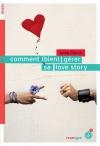 """Couverture du livre : """"Comment (bien) gérer sa love story"""""""