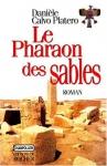 """Couverture du livre : """"Le pharaon des sables"""""""