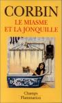 """Couverture du livre : """"Le miasme et la jonquille"""""""