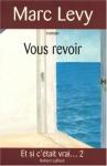 """Couverture du livre : """"Vous revoir"""""""