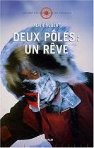 """Couverture du livre : """"Deux pôles : un rêve"""""""