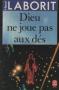 """Couverture du livre : """"Dieu ne joue pas aux dés"""""""