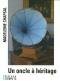 """Couverture du livre : """"Un oncle à héritage"""""""