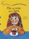 """Couverture du livre : """"Pas de noix pour Sara"""""""