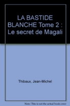"""Couverture du livre : """"Le secret de Magali"""""""