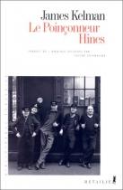 """Couverture du livre : """"Le poinçonneur Hines"""""""