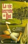 """Couverture du livre : """"La vie secrète de Dot"""""""