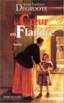 """Couverture du livre : """"Le coeur en Flandre"""""""