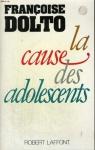 """Couverture du livre : """"La cause des adolescents"""""""