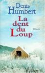 """Couverture du livre : """"La dent du loup"""""""