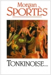 """Couverture du livre : """"Tonkinoise..."""""""