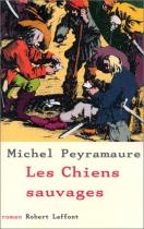 """Couverture du livre : """"Les chiens sauvages"""""""