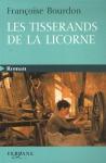 """Couverture du livre : """"Les tisserands de la licorne"""""""