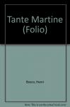 """Couverture du livre : """"Tante Martine"""""""