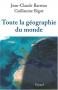"""Couverture du livre : """"Toute la géographie du monde"""""""