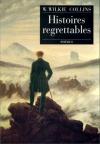 """Couverture du livre : """"Histoires regrettables"""""""