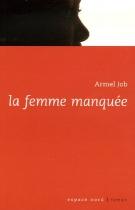 """Couverture du livre : """"La femme manquée"""""""