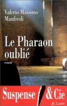 """Couverture du livre : """"Le pharaon oublié"""""""