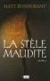 """Couverture du livre : """"La stèle maudite"""""""