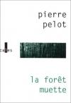 """Couverture du livre : """"La forêt muette"""""""