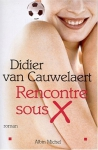 """Couverture du livre : """"Rencontre sous X"""""""