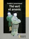 """Couverture du livre : """"Thé vert et arsenic"""""""