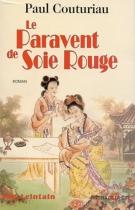 """Couverture du livre : """"Le paravent de soie rouge"""""""